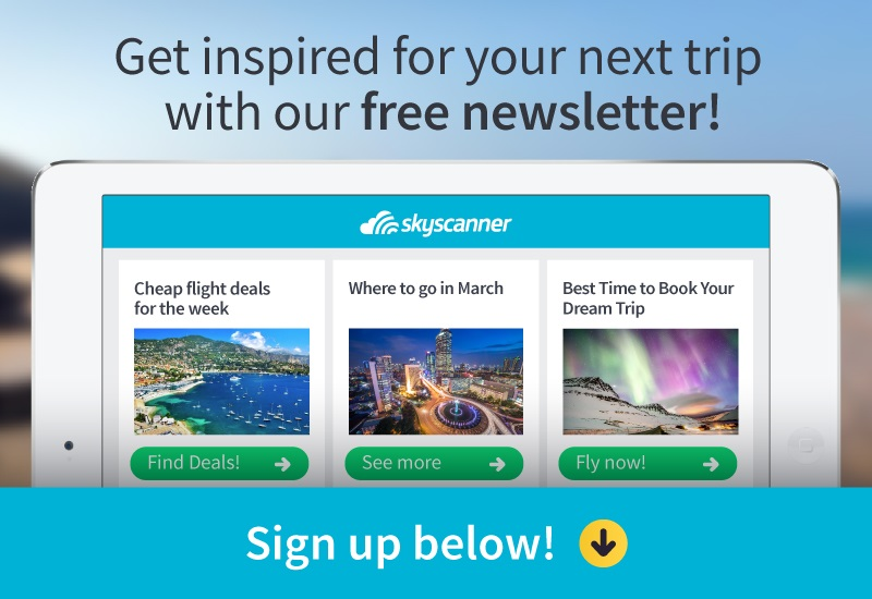 Subscribe to Skyscanner newsletters for more travel tips and guides!